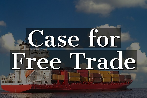 Case for Free Trade